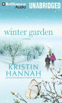 Winter garden [sound recording] by Kristin Hannah.