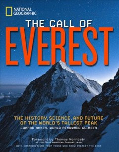 The Call of Everest: The History, Science, and Future of the World
