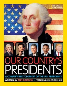 Presidentes de nuestro país Una enciclopedia completa de la presidencia de los Estados Unidos, portada del libro