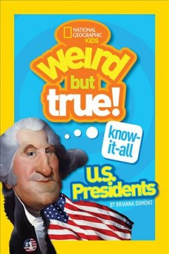Presidentes de Estados Unidos: ¡Extraño pero cierto !, portada del libro