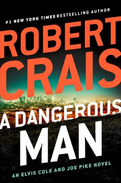 A Dangerous Man by Robert Crais