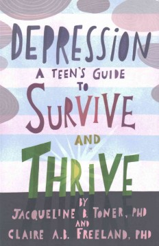 Depression: A Teen's Guide to Survive and Thrive, book cover
