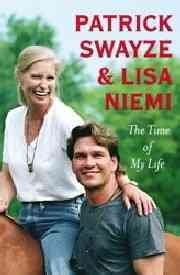 The time of my life / Patrick Swayze and Lisa Niemi.