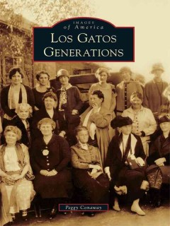 Los Gatos Generations, book cover