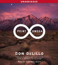 Point omega / by Don DeLillo.