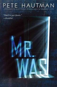 Mr. Was by Pete Hautman