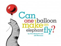Can One Balloon Make an Elephant Fly?, book cover