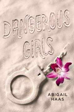 Dangerous Girls, book cover