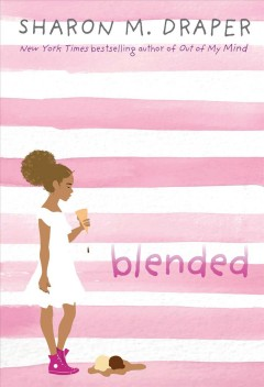 Blended / Sharon M. Draper.