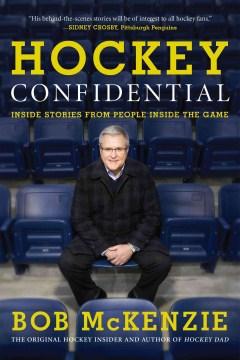 Hockey Confidential by Bob McKenzie, book cover