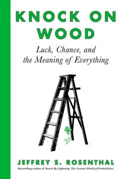 Toque madera: suerte, azar y el significado de todo, portada del libro