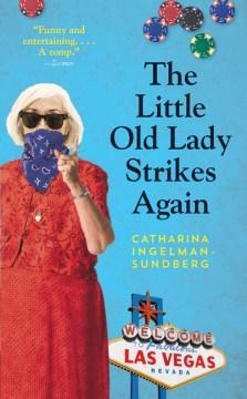 "Lana ar silver, Rana ar Guld. English;""The little old lady strikes again / Catharina Ingelman-Sundberg ; translated from the Swedish by Rod Bradbury."""