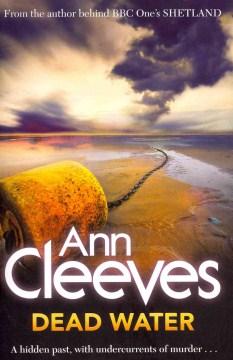 Dead water / Ann Cleeves.