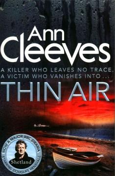 Thin air / Ann Cleeves.