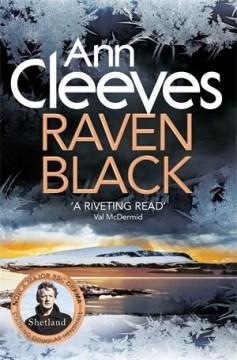Raven black / Ann Cleeves.