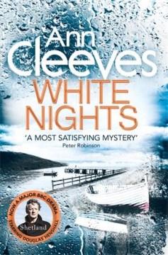 White nights / Ann Cleeves.