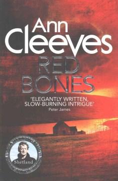 Red bones / Ann Cleeves.