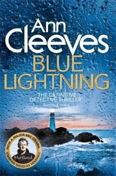 Blue lightning / Ann Cleeves.