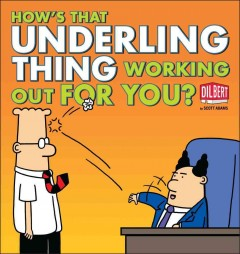 How's That Underling Thing Working Out for You?, book cover