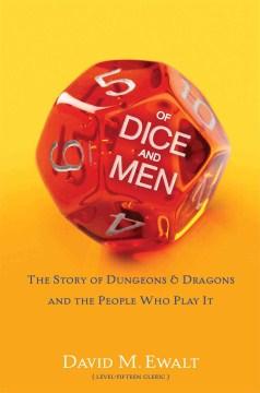 De dados y hombres: la Storde Dungeons and Dragons y la gente que lo juega, portada del libro