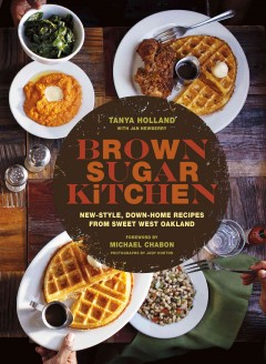 Brown Sugar Kitchen New-style, Down-home Recipes From Sweet West Oakland, book cover