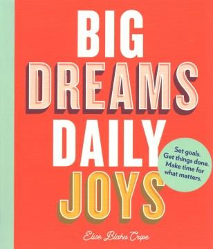 Big Dreams, Daily Joys, portada del libro