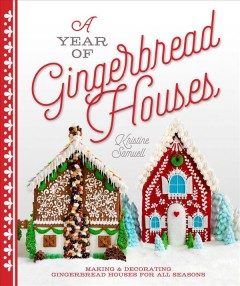 Year of Gingerbread Houses