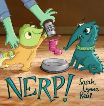 Nerp! by Sarah Lynne Reul