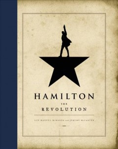 Hamilton: The Revolution by Lin-Manuel Miranda, book cover