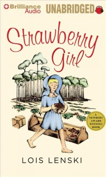Strawberry girl by Lois Lenski.