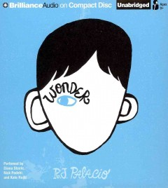 Wonder [sound recording] by R.J. Palacio.