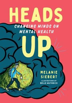 Heads Up by Melanie Siebert