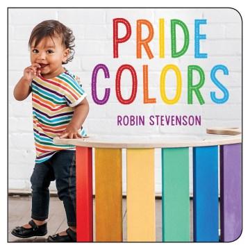 Pride Colors by Robin Stevenson