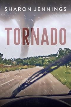 Tornado by Sharon Jennings