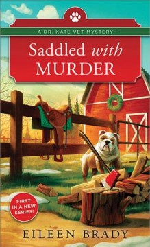 Saddled with murder / Eileen Brady.
