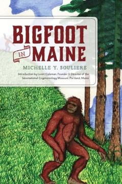 Bigfoot in Maine
