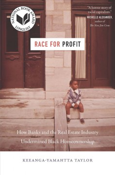 Race for Profit by Keeanga-Yamahtta Taylor
