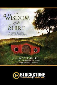 The Wisdom of the Shire: A Short Guide to a Long and Happy Life, book cover