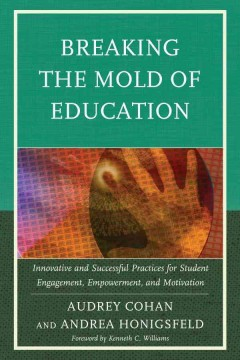 Breaking the Mold of Education, book cover