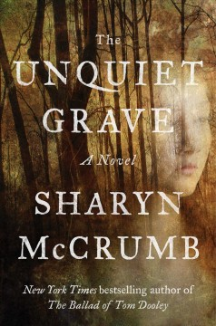 The unquiet grave : a novel / Sharyn McCrumb.