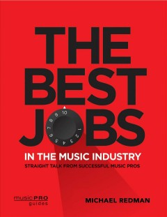 The Best Jobs in the Music Industry, book cover