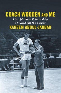 Coach Wooden and Me : Our 50-Year Friendship on and off the Court audiobook