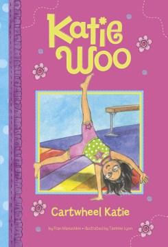Katie Woo Cartwheel Katie