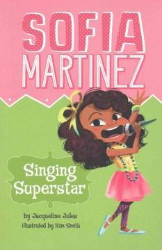 Sofia Martinez Singing Superstar