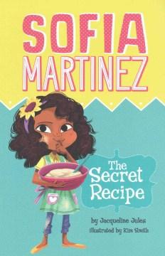 Sofia Martinez The Secret Recipe