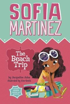 Sofia Martinez The Beach Trip