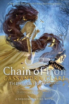 Chain of iron by Cassandra Clare.
