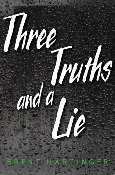 book cover, Three Truths and a Lie, by Brent Hartinger