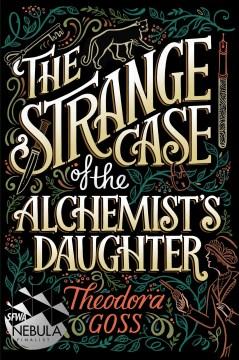 The Strange Case of the Alchemist