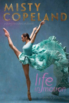 Life in Motion An Unlikely Ballerina, book cover